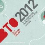 BTO 2012: dalla Stazione alla Fortezza, con fiducia.